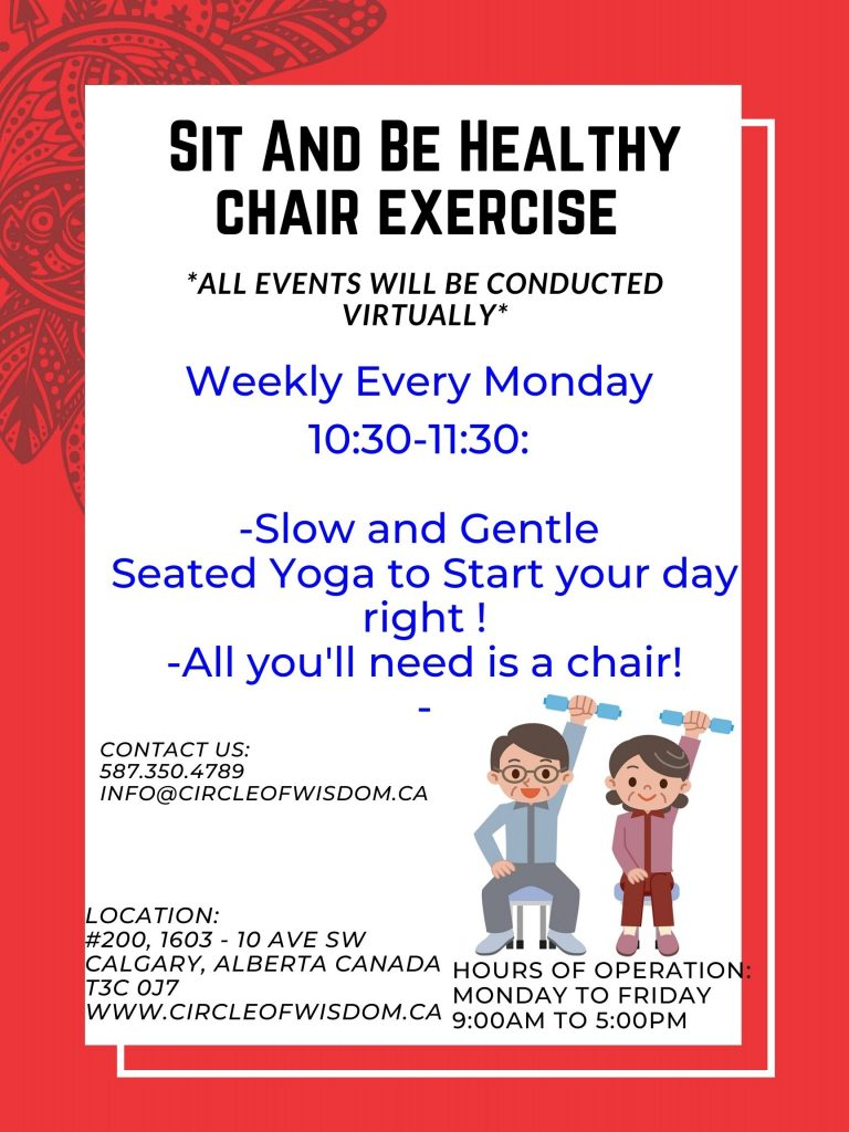 Sit and be Healthy Chair Exercise (every Monday)